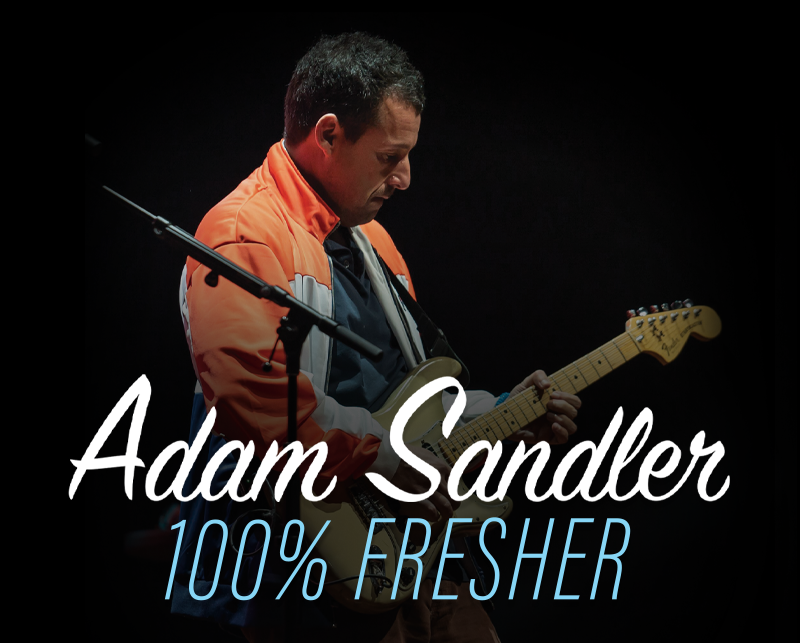 More Info for POSTPONED: Adam Sandler 100% Fresher