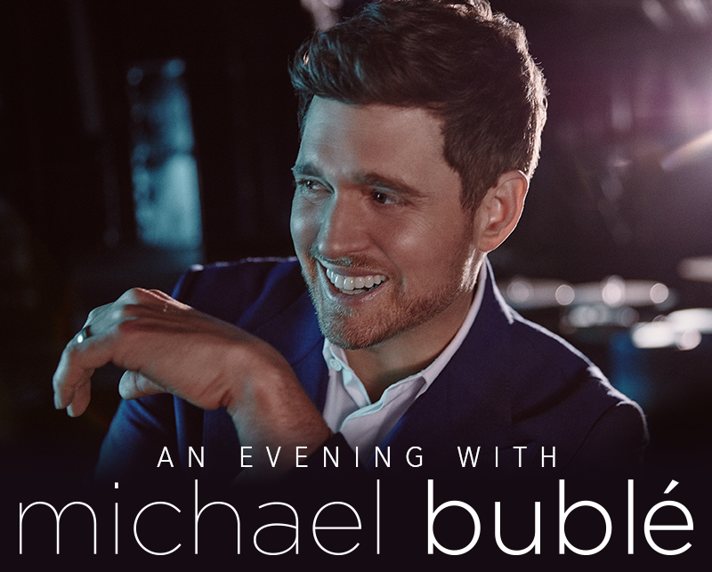 More Info for An Evening with Michael Bublé